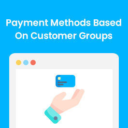 Payment Methods Based On Customer Groups
